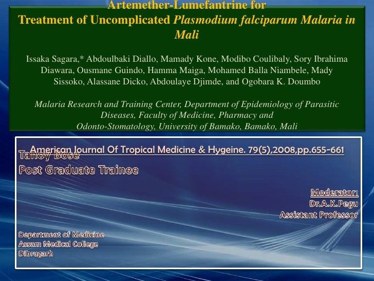 A Randomized Trial of Artesunate-Mefloquine versus Artemether-Lumefantrine forTreatment of Uncomplicated Plasmodium falcip...