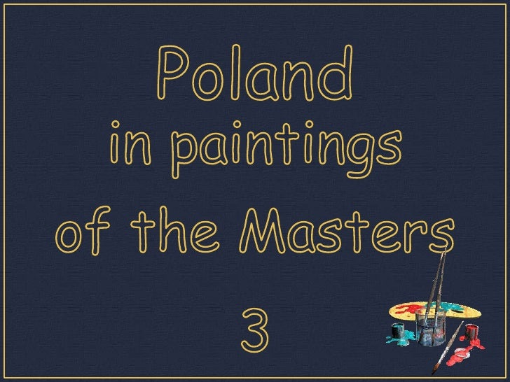 Poland<br />inpaintings<br />of theMasters<br />3<br />