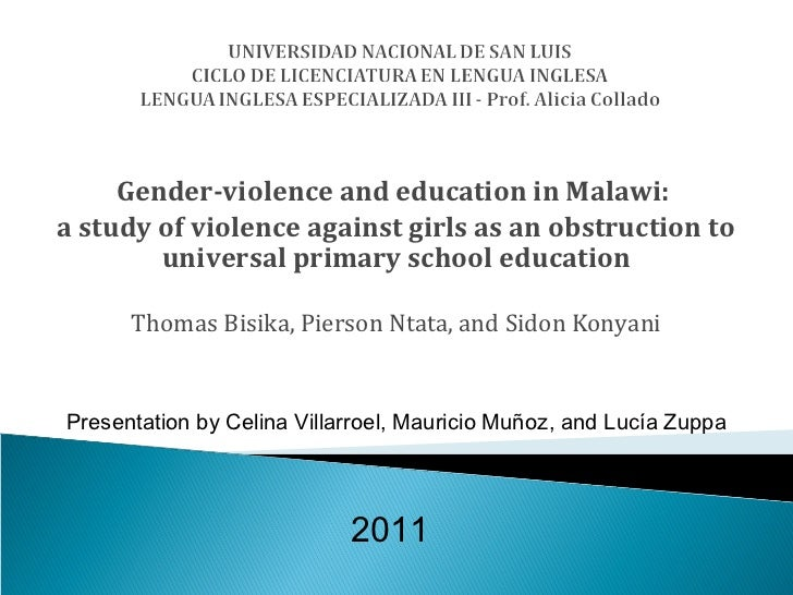 Gender-violence and education in Malawi:a study of violence against girls as an obstruction to        universal primary sc...