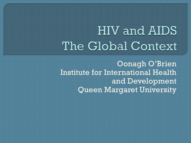Oonagh O'Brien-HIV and AIDS and the MDGs