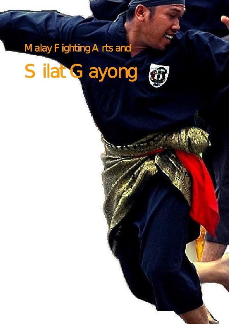 Malay Fighting Arts and  Silat Gayong