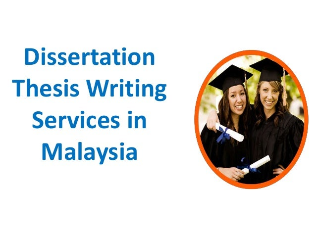 Dissertation Writing Services Malaysia Phd