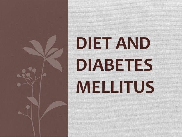 DIET ANDDIABETESMELLITUS