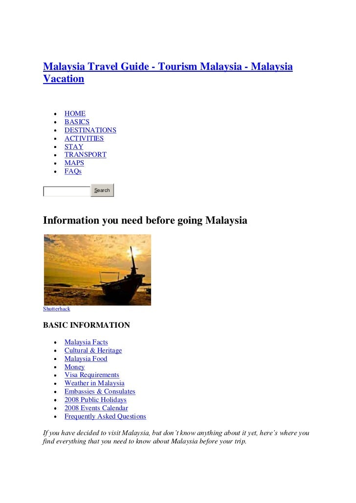 "HYPERLINK ""http://travelmalaysiaguide.com/"" <br />Malaysia Travel Guide - Tourism Malaysia - Malaysia Vacation<br /> HYPE..."