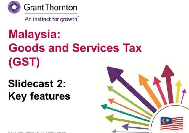 gst in malaysia essay Changing the gst in isolation would create serious problems, but increasing it alongside other reforms could have a major upside.
