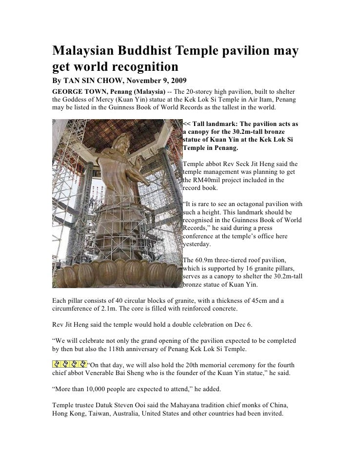 Malaysian Buddhist Temple pavilion may get world recognition By TAN SIN CHOW, November 9, 2009 GEORGE TOWN, Penang (Malays...