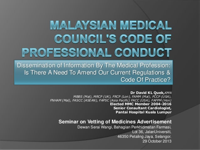 Dissemination of Information By The Medical Profession: Is There A Need To Amend Our Current Regulations & Code Of Practic...