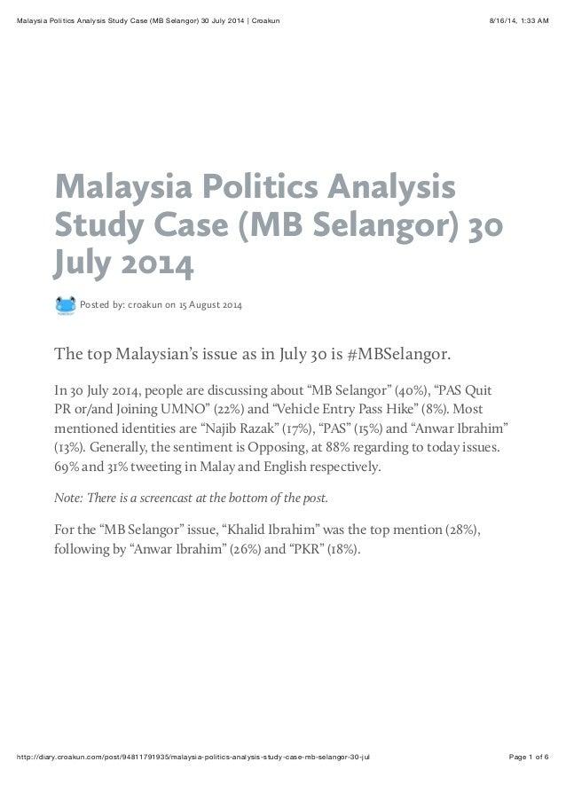 Malaysia politics analysis study case (mb selangor) 30 july 2014