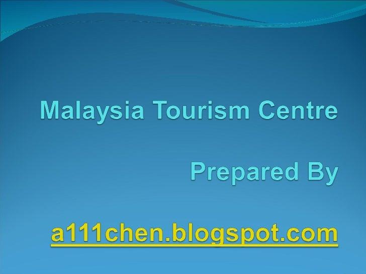 Malaysia Toursim Centre