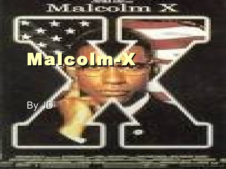 Malcolm-X  By JD