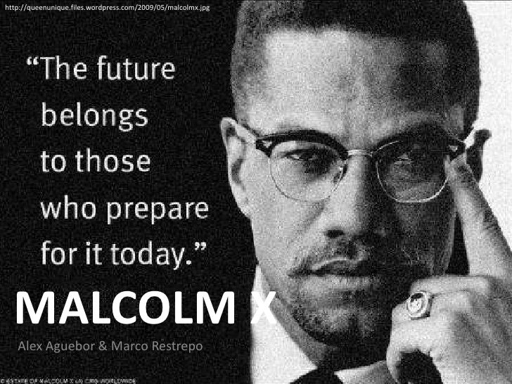 Malcolm X Power Point Presentation