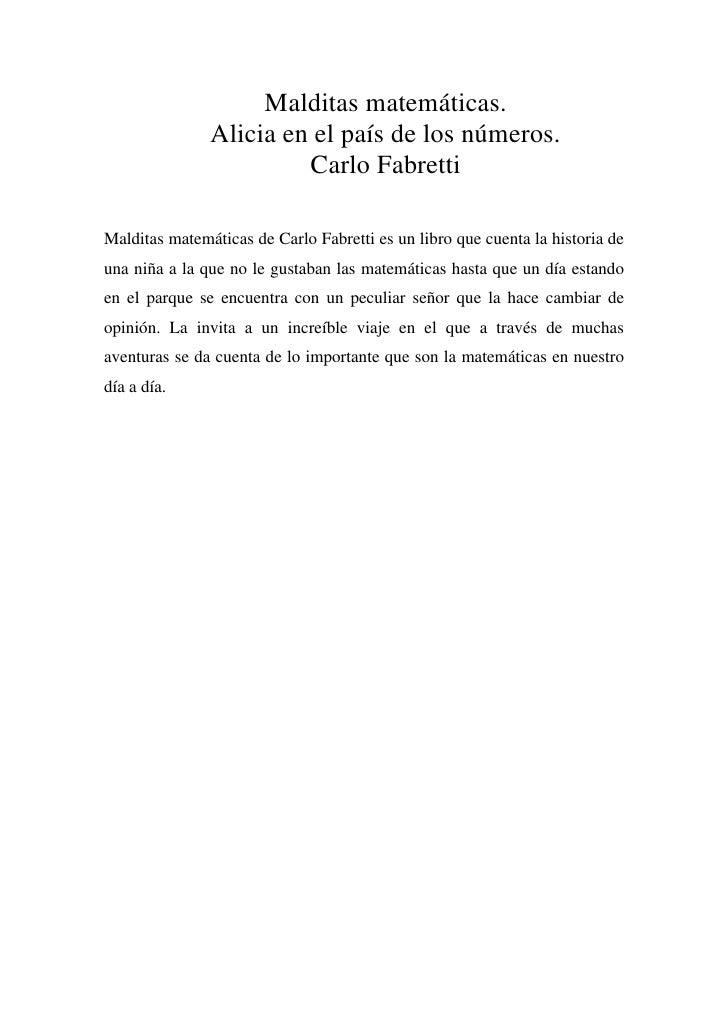 Malditas matemáticas.               Alicia en el país de los números.                        Carlo FabrettiMalditas matemá...