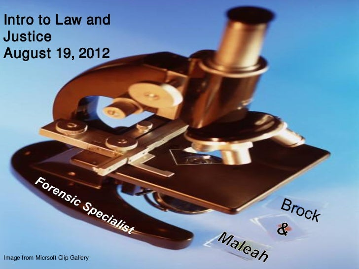 Intro to Law andJusticeAugust 19, 2012Image from Micrsoft Clip Gallery
