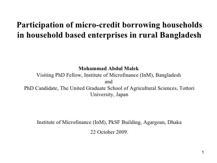 Mohammad Abdul Malek   Visiting PhD Fellow, Institute of Microfinance (InM), Bangladesh  and  PhD Candidate, The United Gr...