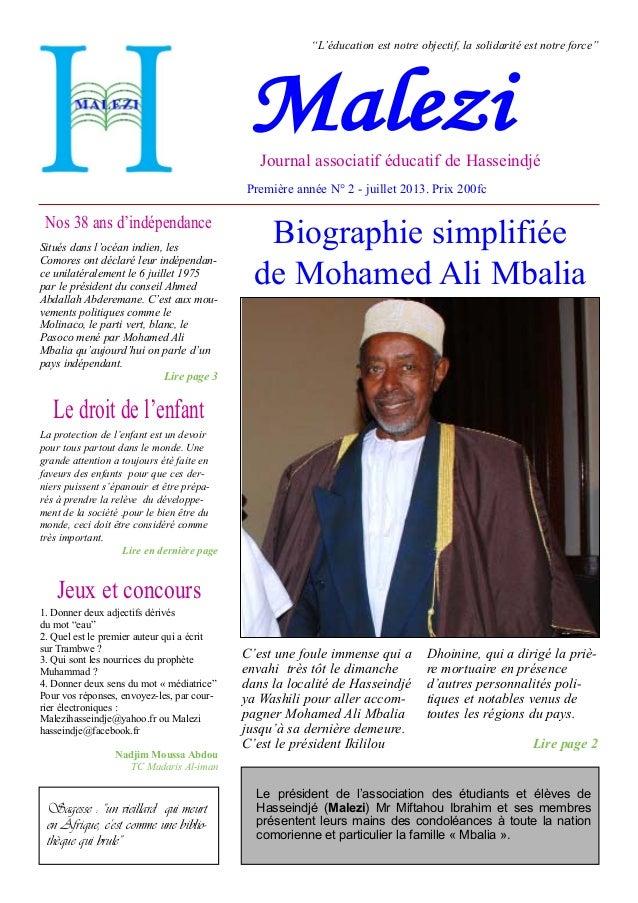 """""""L'éducation est notre objectif, la solidarité est notre force""""  Malezi  Journal associatif éducatif de Hasseindjé  Premiè..."""