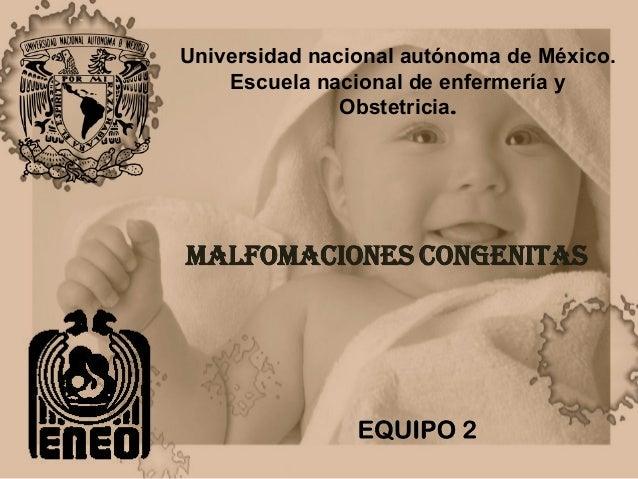 Universidad nacional autónoma de México.    Escuela nacional de enfermería y               Obstetricia.