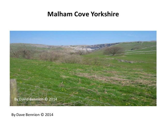 Malham Cove Yorkshire By Dave Bennion © 2014 By David Bennion © 2014