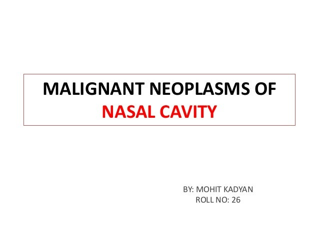 Malignant neoplasms of nose