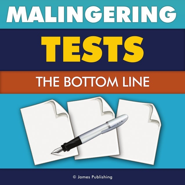 Malingering Tests - The Bottom Line