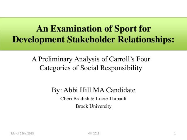 An Examination of Sport forDevelopment Stakeholder Relationships:              A Preliminary Analysis of Carroll's Four   ...
