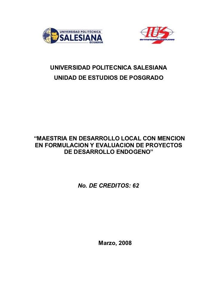 """UNIVERSIDAD POLITECNICA SALESIANA     UNIDAD DE ESTUDIOS DE POSGRADO""""MAESTRIA EN DESARROLLO LOCAL CON MENCIONEN FORMULACIO..."""
