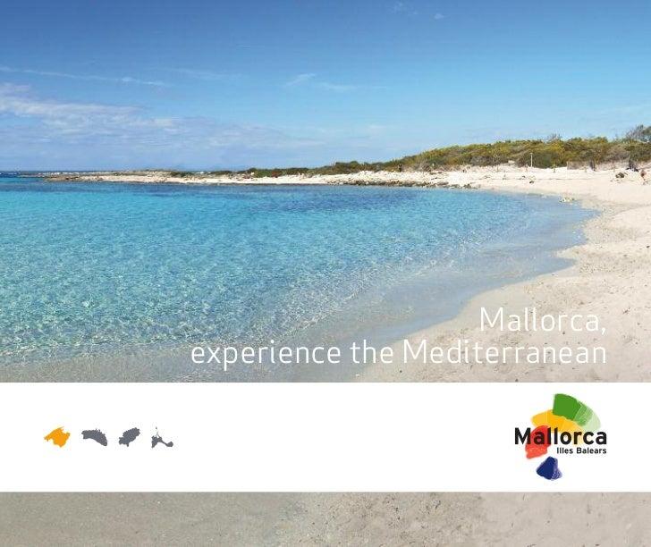 Mallorca,experience the Mediterranean