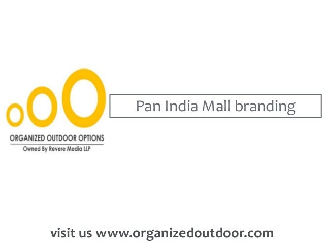 Pan India Mall branding visit us www.organizedoutdoor.com
