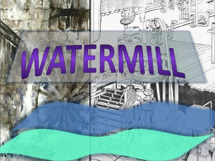 Malom, Watermill