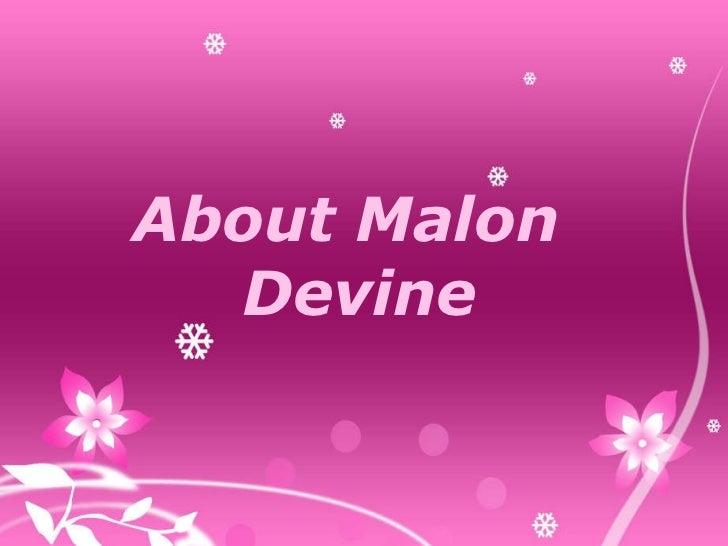 Malon devine