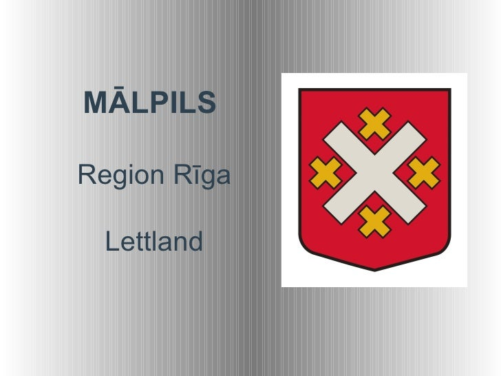 MĀLPILSRegion Rīga Lettland