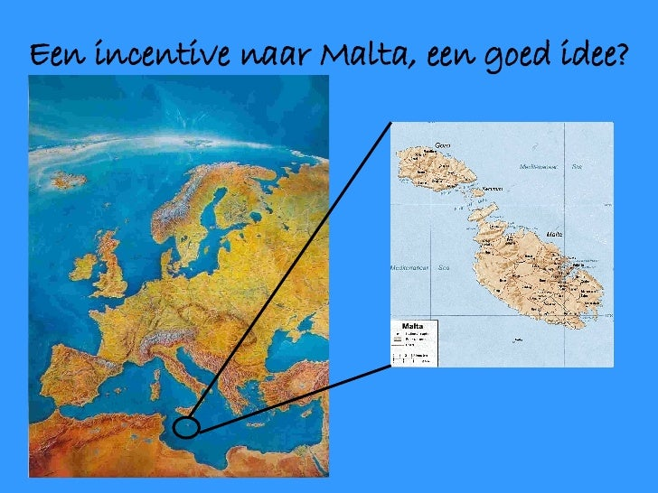 Een incentive naar Malta, een goed idee?