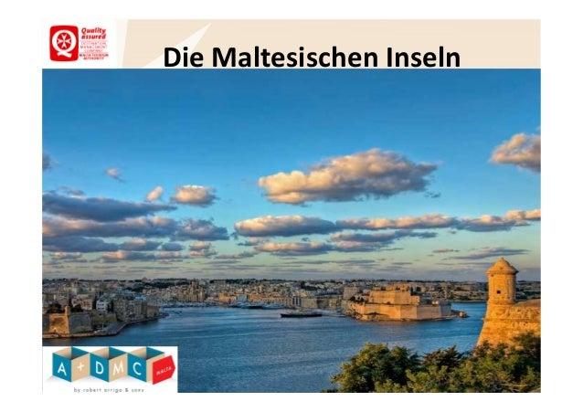 Die Maltesischen Inseln