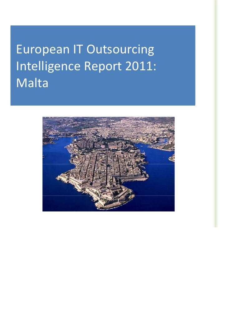 Malta IT Outsourcing Intelligence Report 2011