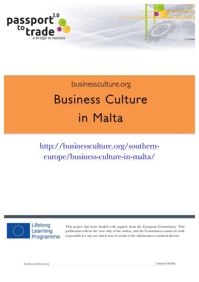 |	   1	     	     businessculture.org  Business Culture in Malta 	     http://businessculture.org/sou...