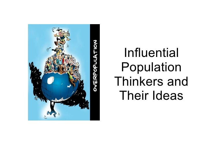 Influential Population Thinkers and Their Ideas