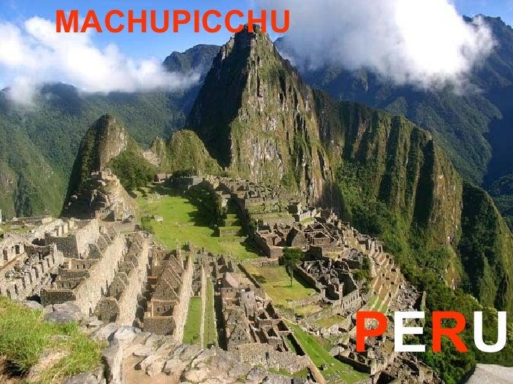 MACHUPICCHU  P E R U