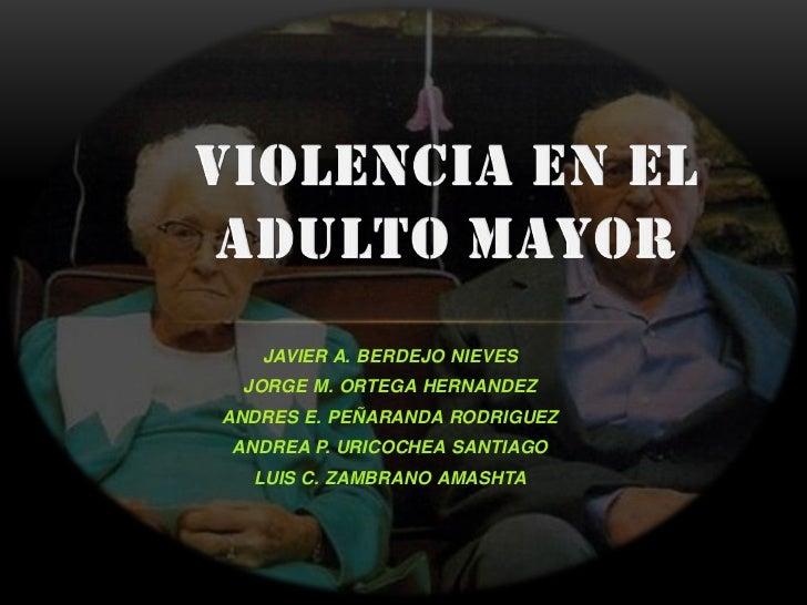 Violencia en el adulto mayor