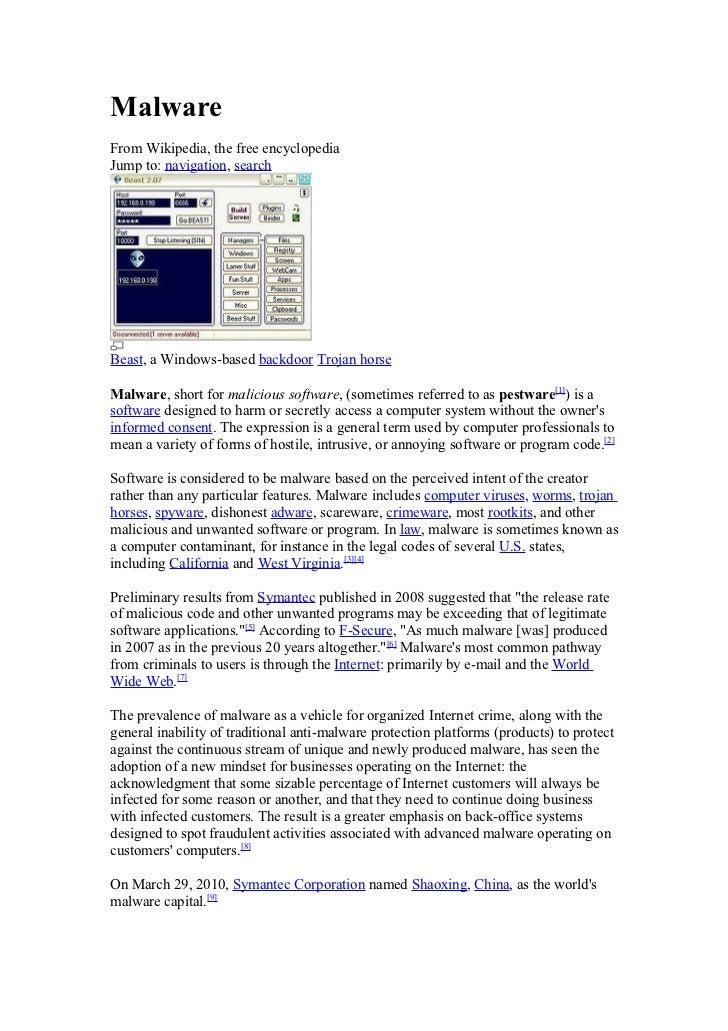 MalwareFrom Wikipedia, the free encyclopediaJump to: navigation, searchBeast, a Windows-based backdoor Trojan horseMalware...