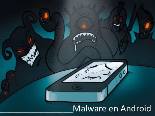 ________________Malware en Android