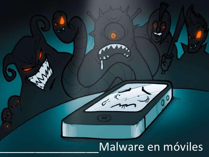 Malware en dispositivos móviles