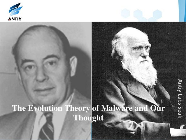 Antiy Labs SeakThe Evolution Theory of Malware and Our                Thought