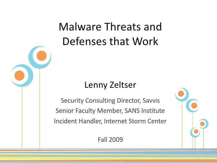 Malware Threats And Defenses - December 2009