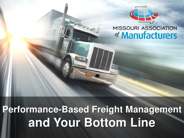 Performance-Based Freight Management