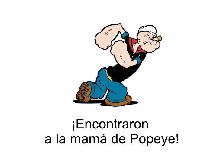 Mamá De Popeye