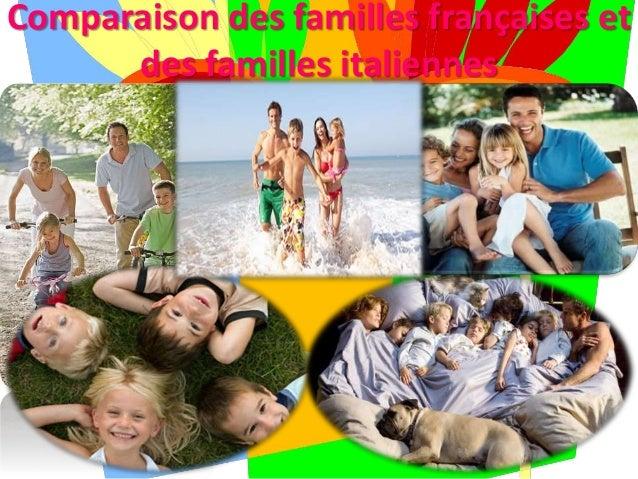 Comparaison des familles françaises et des familles italiennes