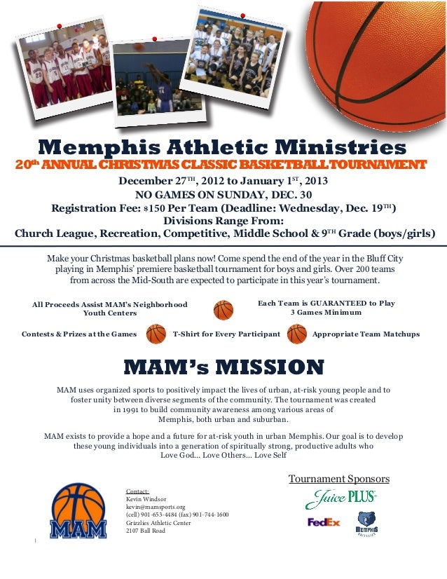 Memphis Athletic Ministries20th ANNUAL CHRISTMAS CLASSIC BASKETBALLTOURNAMENT                   December 27TH, 2012 to Jan...