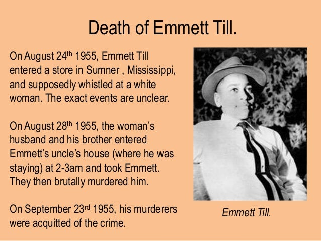 Emmett Till is murdered
