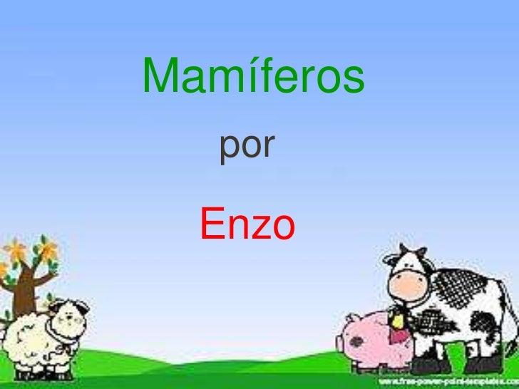 Mamíferos<br />por<br />Enzo<br />