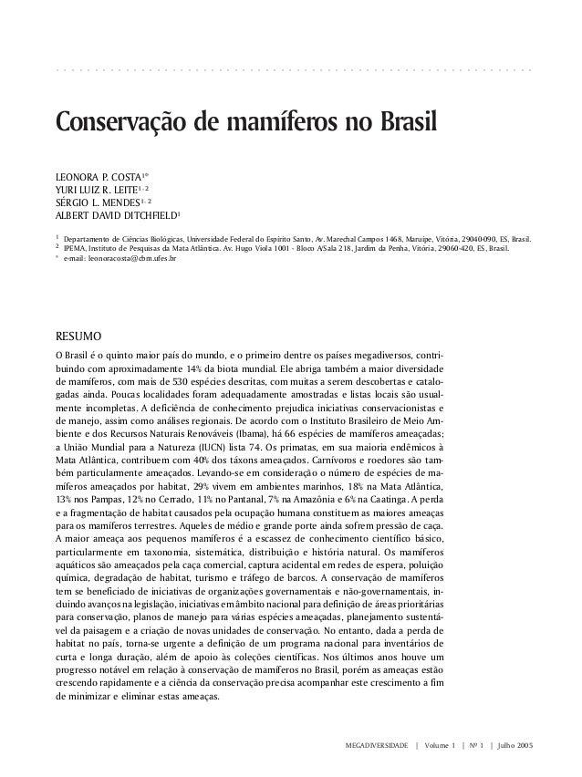 MEGADIVERSIDADE | Volume 1 | Nº 1 | Julho 2005 LEONORA P. COSTA¹* YURI LUIZ R. LEITE¹, ² SÉRGIO L. MENDES¹, ² ALBERT DAVID...