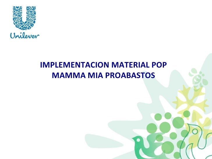 IMPLEMENTACION MATERIAL POP MAMMA MIA PROABASTOS